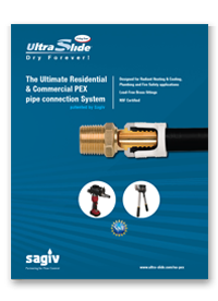 UltraSlide - The Ultimate Residential & Commercial PEX pipe connection System